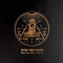 What Once Was... Liber II - Blut Aus Nord