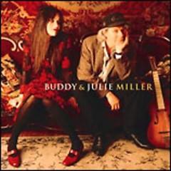 Buddy & Julie Miller  - Buddy Miller,Julie Miller