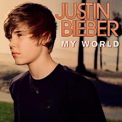 My World - Justin Bieber