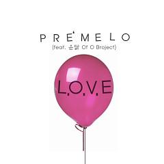 L.O.V.E - Pre'Melo