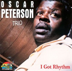 I Got Rhythm (P.1) - Oscar Peterson Trio