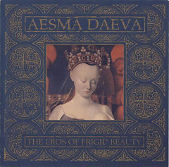 The Eros of Frigid Beauty - Aesma Daeva
