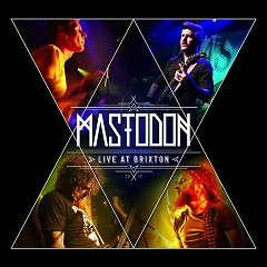 Live At Brixton (CD1) - Mastodon
