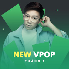 Nhạc Việt Mới Tháng 1/2017 - Various Artists