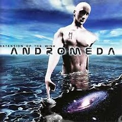 Extension Of The Wish - Andromeda