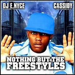 Nothing But The Freestyles (CD1) - Cassidy