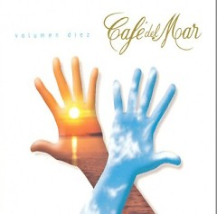 Cafe Del Mar Ibiza Vol. 10