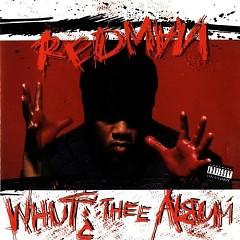 Whut Thee Album (CD2) - Redman
