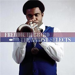The Artist Selects - Freddie Hubbard