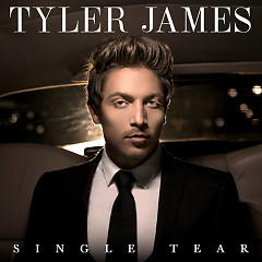 Single Tear (Remixes) - EP - Tyler James