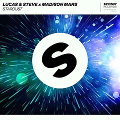 Stardust (Single) - Lucas & Steve, Madison Mars