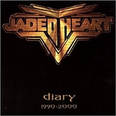 Diary 1990-2000 - Jaded Heart
