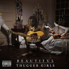 BEAUTIFUL THUGGER GIRLS - Young Thug