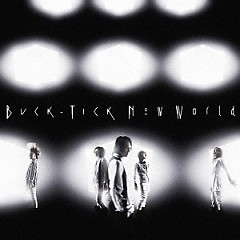 New World - Buck-Tick