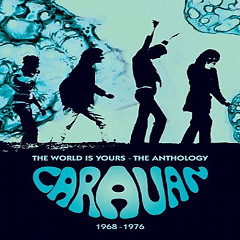 The World Is Yours - An Anthology (CD3) - Caravan