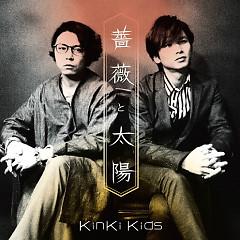 Bara to Taiyo - Kinki Kids