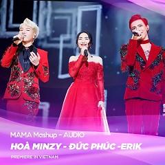 MAMA 2017 Mashup (Single) - Đức Phúc, Hòa Minzy, ERIK