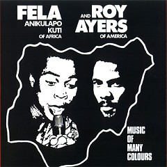 Music Of Many Colors - Fela Kuti