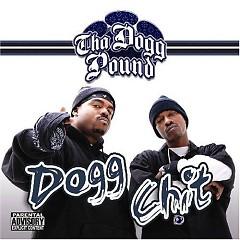 Dogg Chit - Tha Dogg Pound
