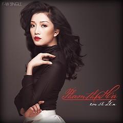 Em Sẽ Đến (Single) - Phạm Thu Hà