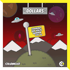 Dollars (Crankdat x Ray Volpe x Gammer Remix) (Single) - Crankdat, Ray Volpe