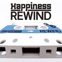 REWIND - Happiness