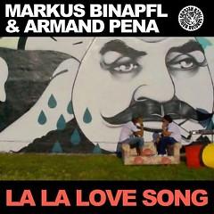 La La Love Song (CDR) - Markus Binapfl,Armand Pena