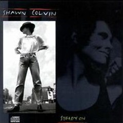 Steady On  - Shawn Colvin