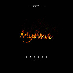 WTF 1: My Wave (Single) - Basick
