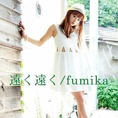 遠く遠く(TOOKU TOOKU)  - fumika