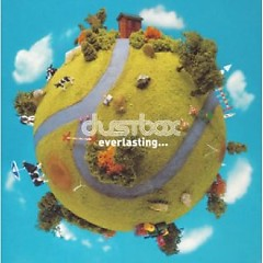 Everlasting - Dustbox
