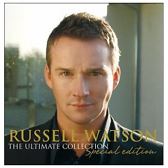 The Ultimate Collection (Special Edition) (CD1) - Russell Watson