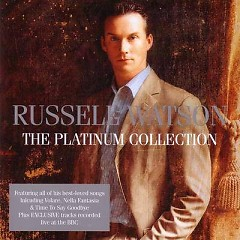 The Platinum Collection - Russell Watson
