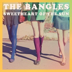 Sweetheart Of The Sum - The Bangles