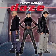 Super Heroes - Daze