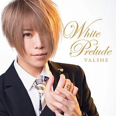 White Prelude - VALSHE
