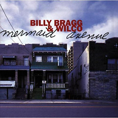 Mermaid Avenue, Vol.1 - Wilco,Billy Bragg