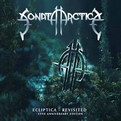 Ecliptica – Revisited: 15th Anniversary Edition - Sonata Arctica