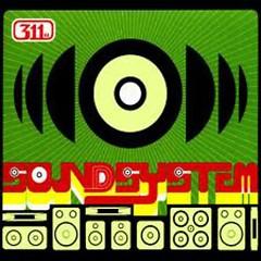 Soundsystem - 311