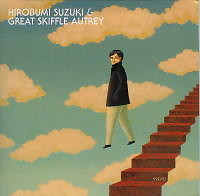 HIROBUMI SUZUKI & GREAT SKIFFLE AUTREY (CD1) - Hirobumi Suzuki