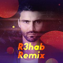 R3hab Remix - R3hab