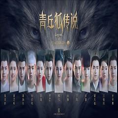 青丘狐传说 音乐原声 / Truyền Thuyết Thanh Khâu Hồ OST
