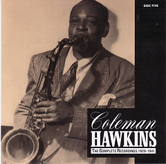 Coleman Hawkins - The Complete Recordings 1929-1941 (CD9) - Coleman Hawkins