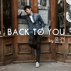 Back To You - Yoon Gun