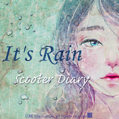 It's Rain - Scooter Diary