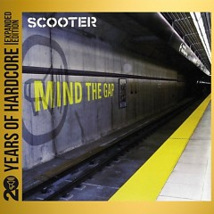Mind The Gap 20 Years Of Hardcore (CD1) - Scooter