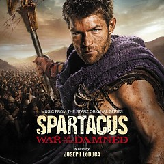 Spartacus: War Of The Damned OST (Pt. 1)