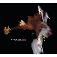 Live On Two Legs (Disc 2) - Pearl Jam