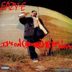 It's On (Dr. Dre) 187um Killa - Eazy-E