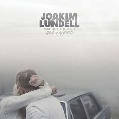All I Need (Single) - Joakim Lundell